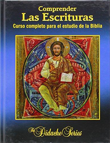 9781936045334: Comprender las Escrituras: Curso completo para el estudio de la Biblia (The Didache Series)