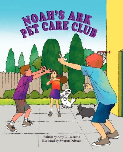 9781936046720: Noah's Ark Pet Care Club
