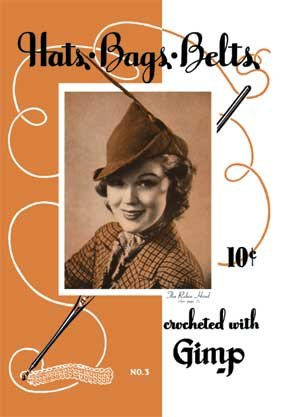 9781936049158: Hats, Bags, Belts -- Vintage 1930s Accessory Patterns to Crochet (Book 3)