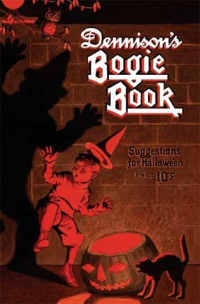 9781936049219: Dennison's Bogie Book -- A 1923 Guide for Vintage Decorating and Entertaining at Halloween and Thank