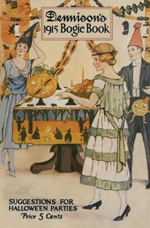 9781936049493: Dennison's Bogie Book -- A 1915 Guide for Vintage Decorating and Entertaining at Halloween