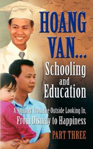 Hoang Van.Schooling and Education, A Journey From: Hoang Van