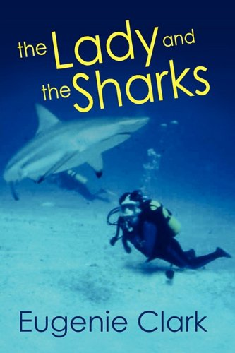 9781936051526: The Lady and the Sharks