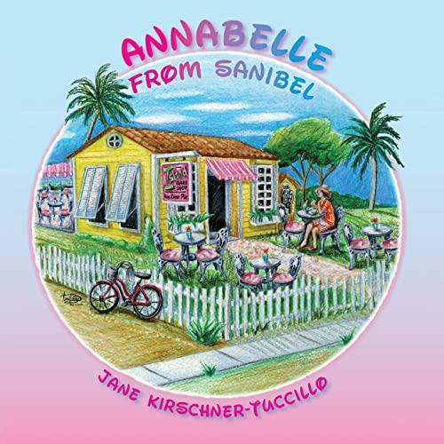 9781936051717: Annabelle From Sanibel
