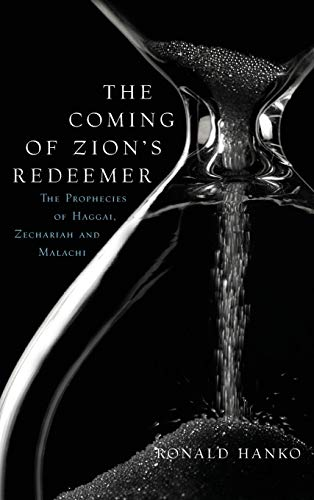 9781936054411: The Coming of Zion's Redeemer