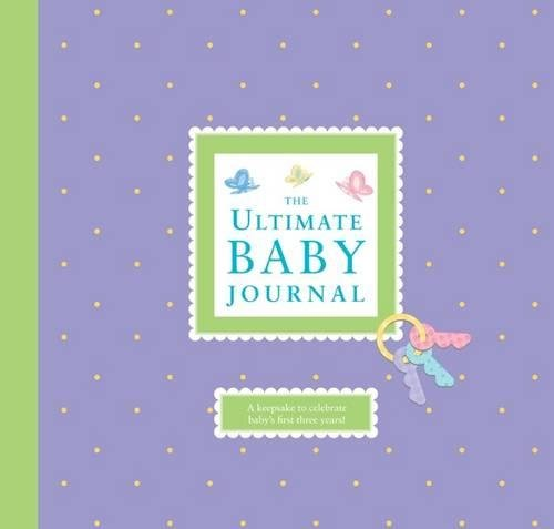 9781936061129: The Ultimate Baby Journal