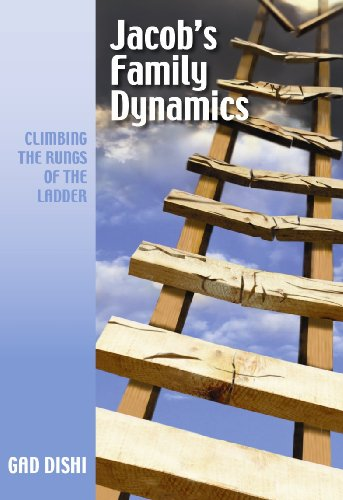 9781936068081: Jacob's Family Dynamics: Climbing the Rungs of the Ladder