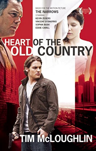 9781936070008: Heart of the Old Country (The Narrows)