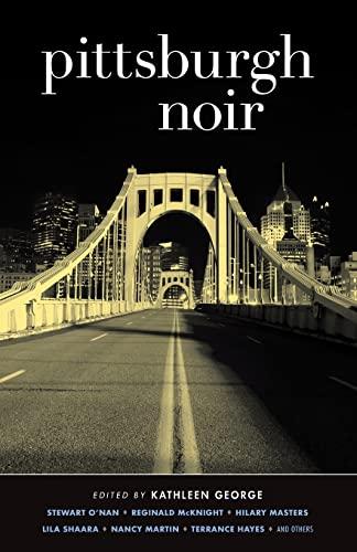 9781936070930: Pittsburgh Noir (Akashic Noir)