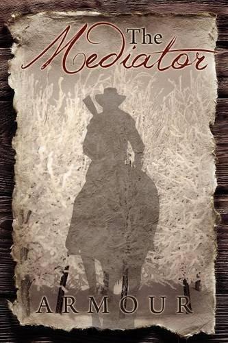 9781936076468: The Mediator