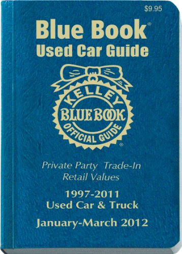 9781936078127: Kelley Blue Book Used Car Guide: Consumer Edition January-March 2012