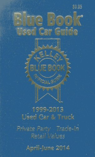 9781936078318: Kelley Blue Book Used Car Guide Consumer Edition April-June 2014