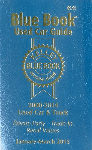 Kelley Blue Book Used Car Guide: January-March 2015 (Kelley Blue Book Used Car Guide Consumer ...