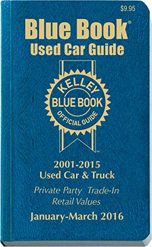 9781936078387: Kelley Blue Book Used Car Guide: Consumer Edition January - March 2016