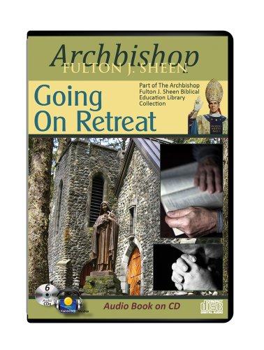 9781936081974: Going on Retreat-Archbishop Fulton Sheen 6 CD-Audiobook Catholic Answers-Catholic Saints-Catholic Prayers-Catholic Church and Science-Catholic ... Holy Trinity-Remission of Sin-The Holy Spirit