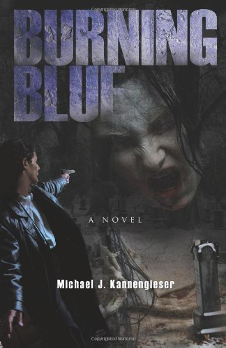 Burning Blue: Kannengieser, Michael J.
