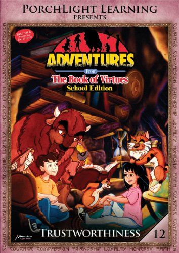 9781936086184: Adventures from the Book of Virtues Volume 12: Trustworthiness (School Edition)