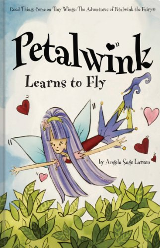 9781936086207: Petalwink Learns to Fly (Petalwink the Fairy)