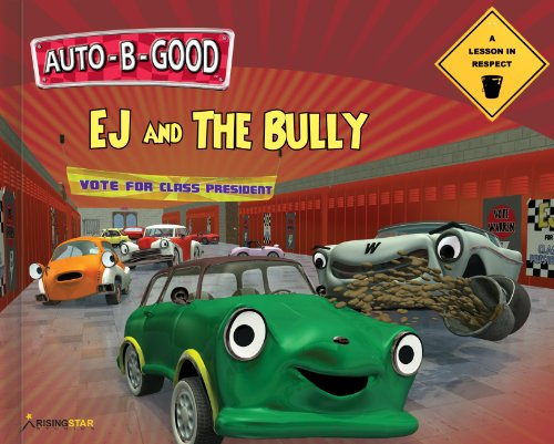 EJ and the Bully - A Lesson in Respect (Auto-B-Good): Phillip Walton