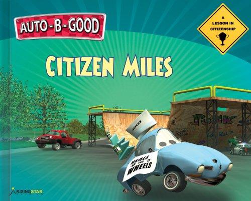 9781936086467: Citizen Miles - A Lesson in Citizenship (Auto-B-Good) Library Bound