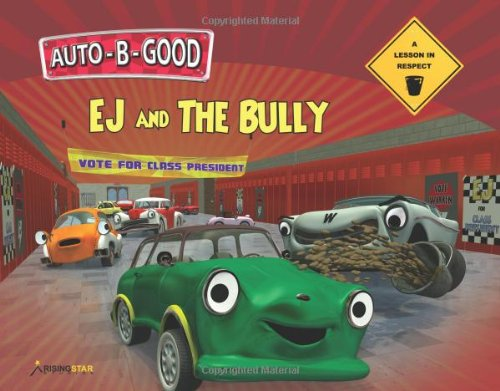 EJ and the Bully - A Lesson in Respect (Auto-B-Good): Walton, Phillip