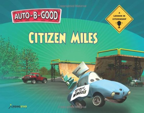 9781936086528: Citizen Miles - A Lesson in Citizenship (Auto-B-Good)
