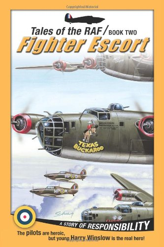 9781936086603: Fighter Escort (Tales of the RAF)