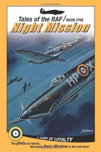 Night Mission (Tales of the RAF): Don Patterson
