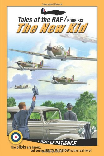 9781936086641: The New Kid (Tales of the RAF)