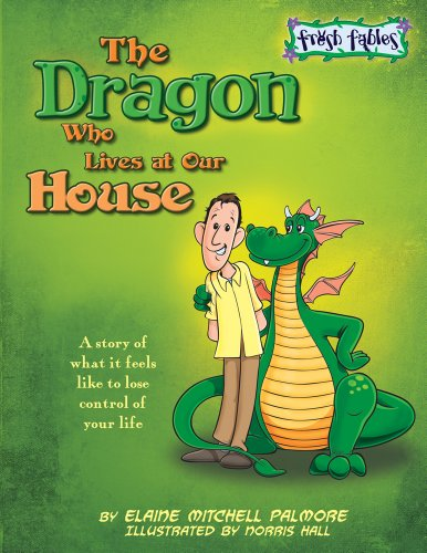 9781936086955: The Dragon Who Lives at Our House: A Story about Substance Abuse (Fresh Fables)