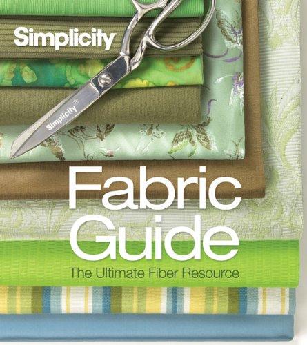 9781936096121: Simplicity® Fabric Guide: The Ultimate Fiber Resource