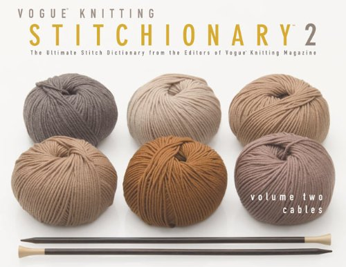 9781936096442: Vogue Knitting Stitchionary: Cables