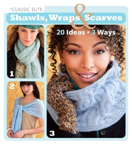 9781936096527: Classic Elite Shawls, Wraps & Scarves: 20 Ideas * 3 Ways