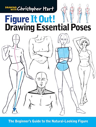 9781936096992: Figure It Out! Drawing Essential Poses: The Beginner's Guide to the Natural-Looking Figure (Christopher Hart Figure It Out!)
