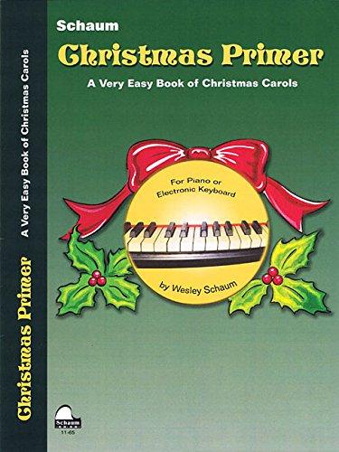 9781936098354: Christmas Primer: Primer Level Early Elementary Level (Schaum Publications)