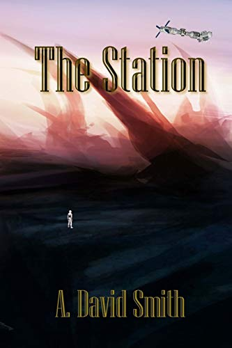 The Station: A. David Smith