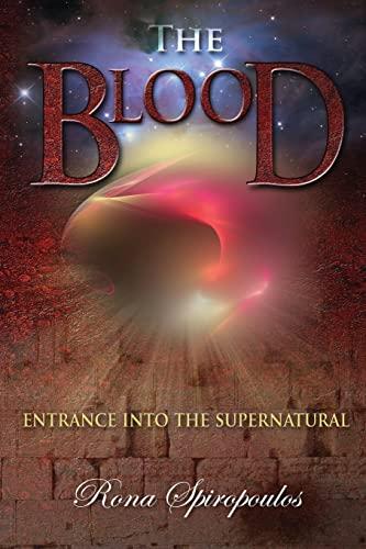 9781936101443: Blood: Entrance Into The Supernatural