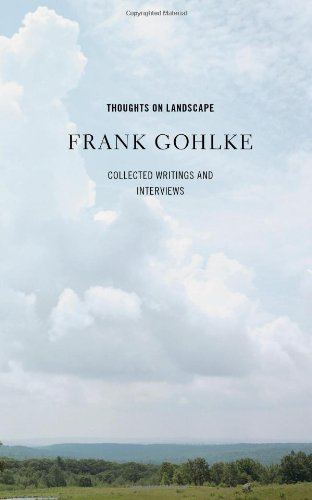 9781936102068: Thoughts on Landscape: Collected Writings and Interviews