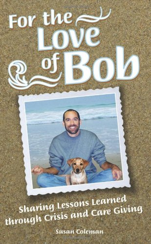 9781936107384: For the Love of Bob