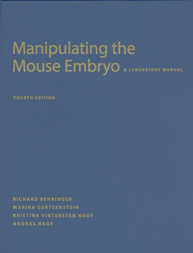 9781936113002: Manipulating the Mouse Embryo: A Laboratory Manual, Fourth edition