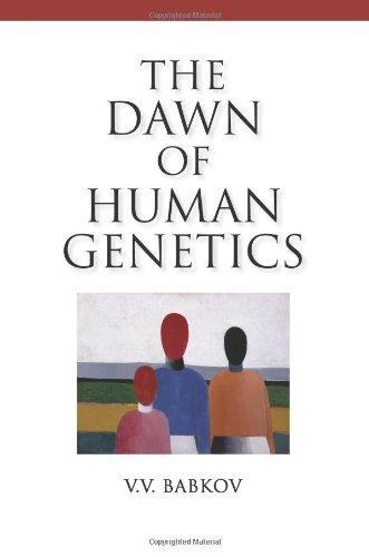 9781936113705: The Dawn of Human Genetics