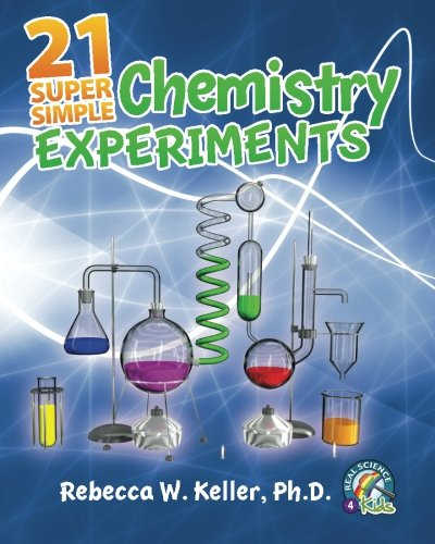 9781936114375: 21 Super Simple Chemistry Experiments