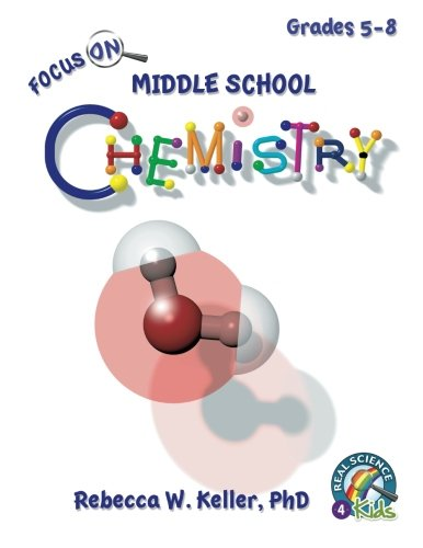 9781936114597: Focus On Middle School Chemistry Student Textbook (softcover)