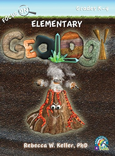 Focus on Elementary Geology Student Textbook (Hardcover): PhD Rebecca W. Keller