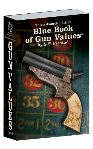 34th Edition Blue Book of Gun Values: S.P. Fjestad