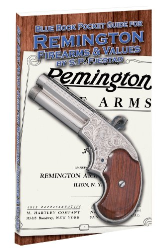 Blue Book Pocket Guide for Remington Firearms and Values: S.P. Fjestad