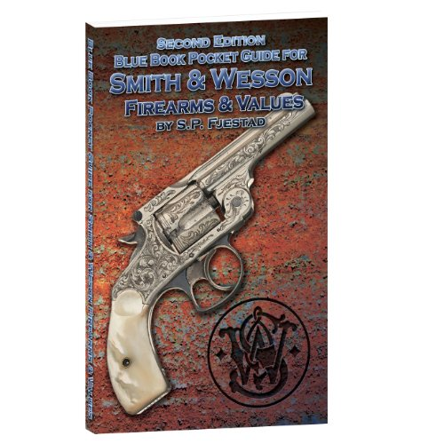 9781936120499: Blue Book Pocket Guide for Smith & Wesson Firearms & Values