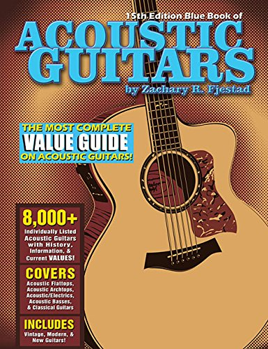Blue Book of Acoustic Guitars: Fjestad, Zachary R.