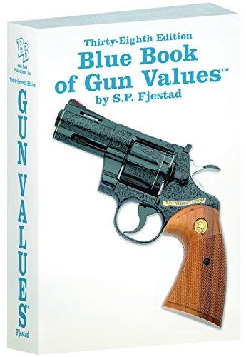 9781936120901: 38th Edition Blue Book of Gun Values