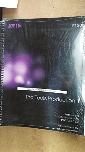9781936121328: Pro Tools Production II - PT 201 - Avid Training Official Curriculum Pro Tools 9.0